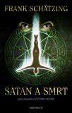 Satan a smrt - Frank Schätzing