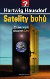 Satelity bohů - Hartwig Hausdorf