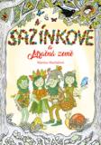 Sazínkové a Mračná země - Jana Uhlířová, ...