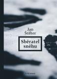 Sběratel sněhu - Jan Štifter