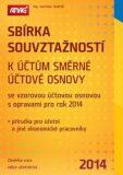 Sbírka souvztažností k účtům směrné účtové osnovy 2014 - Jaroslav Jindrák