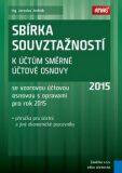 Sbírka souvztažností k účtům směrné účtové osnovy 2015 - Jaroslav Jindrák