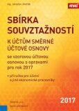 Sbírka souvztažností k účtům směrné účtové osnovy - Jaroslav Jindrák