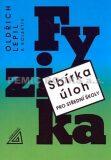 Sbírka úloh z fyziky pro střední školy + CD - Oldřich Lepil