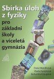 Sbírka úloh z fyziky pro ZŠ a víceletá gymnázia (kniha + CD) - Bohumila Kroupová, ...