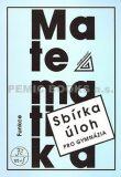 Sbírka úloh z matematiky pro gymnázia - Funkce - Oldřich Odvárko