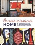 Scandinavian Home: A Comprehensive Guide to Mid-Century Modern Scandinavian Designers - Elizabeth Wilhide