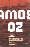 Scény z venkovského života - Amos Oz