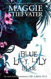 Scholastic - Mag. - Blue Lily, Lily Blue - Maggie Stiefvaterová