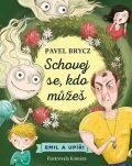 Schovej se, kdo můžeš - Pavel Brycz