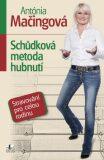 Schůdková metoda hubnutí - Antónia Mačingová