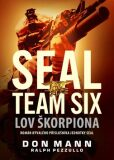 SEAL team six: Lov škorpiona - Don Mann, Ralph Pezzullo