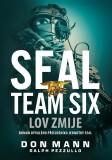 SEAL Team Six: Lov zmije - Don Mann, Ralph Pezzullo