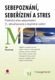 Sebepoznání, sebeřízení a stres - Jiří Plamínek