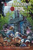 Sebevražedný oddíl 3: Smrt je jen pro pitomce - Adam Glass