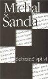 Sebrané spí si - Michal Šanda