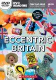 Secondary Level B1: Eccentric Britain - Readers + DVD (do vyprodání zásob) - Rod Smith