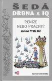 Šedá DRBNA s IQ - Vratislav Ebr