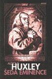 Šedá eminence - Aldous Huxley
