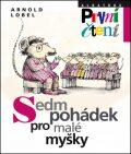 Sedm pohádek pro malé myšky - Arnold Lobel