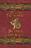 Sedmá polnice - Peter Tremayne