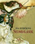Sedmihlásek - Eva Hudečková