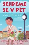 Sejdeme se v pět - Vladimíra Černajová
