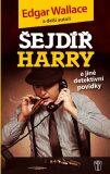 Šejdíř Harry - Edgar Wallace