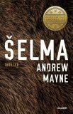 Šelma - Andrew Mayne