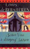 Seňor Vivo a drogový baron - Louis de Berniéres