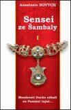 Sensei ze Šambaly 1 - Anastasia Novych