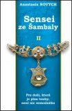 Sensei ze Šambaly 2 - Anastasia Novych