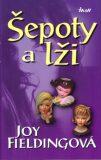 Šepoty a lži - Joy Fieldingová