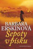 Šepoty v písku - 4. vydání - Barbara Erskinová