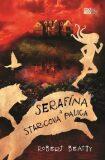Serafína a starcova palica - Robert Beatty