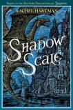 Seraphina - Shadow Scale - Rachel Hartman