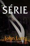 Série - John Lutz