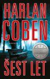 Šest let - Harlan Coben