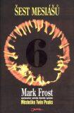 Šest mesiášů - Mark Frost