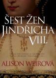 Šest žen Jindřicha VIII. - Alison Weirová