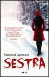Sestra - Rosamund Luptonová