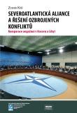 Severoatlantická aliance a řešení ozbrojených konfliktů - Zdeněk Kříž