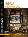 Sex po telefonu aneb nezavěšujte prosím - Irena Obermannová
