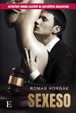 Sexeso - Roman Horňák