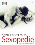 Sexopedie vše o sexu - Anne Hooper