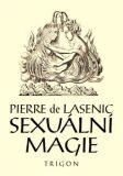 Sexuální magie - Pierre de Lasenic