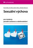 Sexuální výchova - Petr Weiss,  Martin Němec, ...
