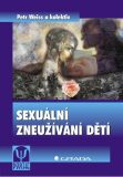 Sexuální zneužívání dětí - Petr Weiss, kolektiv a