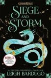 Shadow and Bone: Siege and Storm : Book 2 - Leigh Bardugo