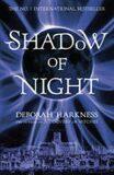 Shadow of Night - Deborah Harknessová